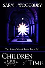 Children of Time (The After Cilmeri Series Book 4)