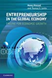 Entrepreneurship in the Global Economy: Engine for Economic Growth