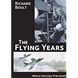 The Flying Years (Aviation)by Richard Boult