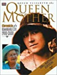 The Queen Mother: Chronicle of a Rema...