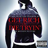 "Get Rich Or Die Tryin'von ""50 Cent"""