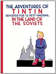 The Adventures of Tintin- Tintin in the Land of the Soviets