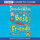Jacqueline Wilson Best Friends: Complete & Unabridged