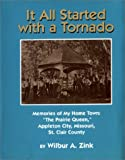 img - for It All Started with a Tornado book / textbook / text book
