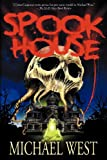 Spook House by Michael West