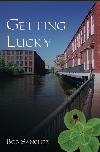 Book: Getting Lucky by Bob Sanchez