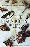 The Plausibility of Life: Resolving Darwin's Dilemma (0300119771) by Kirschner, Dr. Marc W.