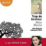 Trop de bonheur | Alice Munro