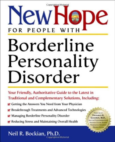 new-hope-for-people-with-borderline-personality-disorder-your-friendly-authoritative-guide-to-the-la