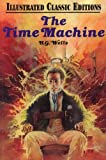 Image of The Time Machine (Illustrated Classic Editions)