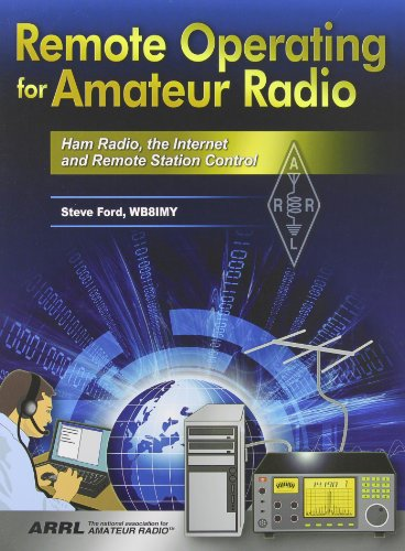 Remote Operating for Amateur Radio (Softcover)