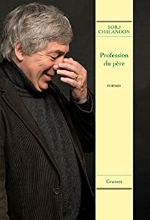 Profession du père, Chalandon, Sorj