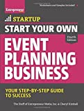 img - for Start Your Own Event Planning Business: Your Step-By-Step Guide to Success (StartUp Series) 4th edition by The Staff of Entrepreneur Media, Kimball, Cheryl (2015) Paperback book / textbook / text book
