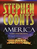 America: A Jake Grafton Novel (0786236450) by Coonts, Stephen