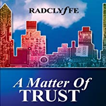 A Matter of Trust (       UNABRIDGED) by Radclyffe Narrated by Betsy Zajko