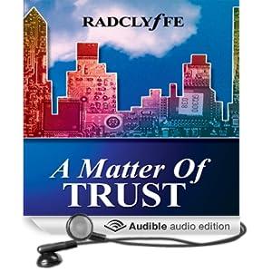 A Matter of Trust (Unabridged)