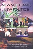 img - for New Scotland, New Politics? by Lindsay Paterson (2001-03-01) book / textbook / text book