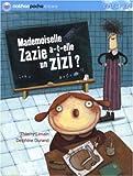 echange, troc Patrick Lenain - Mlle Zazie : Melle Zazie a-t-elle un zizi ?