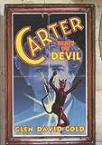 Glen David Gold Carter Beats the Devil