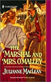 Marshal And Mrs. O'Malley (Harlequin Historical) (0373291647) by Maclean, Julianne