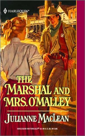 Image for Marshal And Mrs. O'Malley (Harlequin Historical Series, No 564)