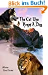 The Cat Who Keeps A Dog (English Edit...