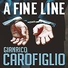 A Fine Line: Guido Guerrieri Series, Book 5 Hörbuch von Gianrico Carofiglio Gesprochen von: Sean Barrett