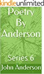 Poetry By Anderson: Series 6