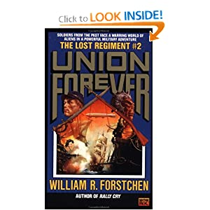 Union Forever (The Lost Regiment #2) by William R. Forstchen