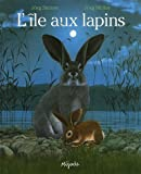 echange, troc Jörg Steiner, Jörg Müller - L'île aux lapins