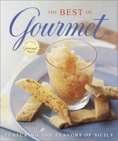Best Of Gourmet 2001 (Featuring The Flavors Of Sicily)