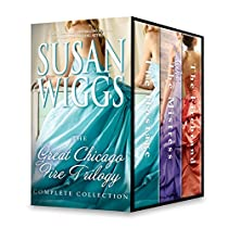Susan Wiggs Great Chicago Fire Trilogy Complete Collection: The Hostage\the Mistress\the Firebrand (the Chicago Fire Trilogy)