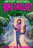 Little Pet Shop of Horrors (BC 2) (Bone Chillers) (0061062065) by Haynes, Betsy