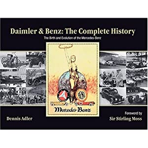 51E6FHDVZ8L. SL500 AA300  Daimler & Benz: The Complete History: The Birth and Evolution of the Mercedes Benz [Bargain Price] [Hardcover]