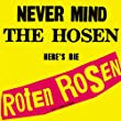 Never Mind The Hosen Here's Die Roten Rosen [Jubil�umsedition Remastered]