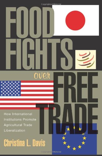 Food Fights over Free Trade: How International...