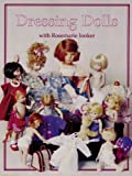 Dressing Dolls with Rosemarie Ionker (1932485287) by Ionker, Rosemarie