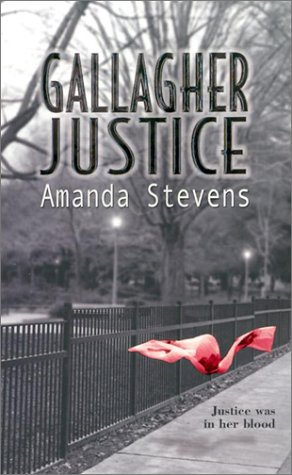 Gallagher Justice (Intrigue Series Extra), AMANDA STEVENS