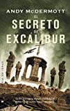 El secreto de Exc�libur (Best seller)