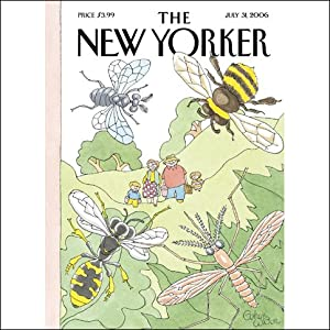 The New Yorker (July 31, 2006) | [David Remnick, Jon Lee Anderson, Stacy Schiff, Paul Simms, Alec Wilkinson, David Denby]