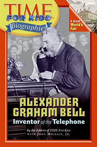 Time For Kids: Alexander Graham Bell (Time for Kids Biographies) (Alexander Graham Bell For Kids compare prices)