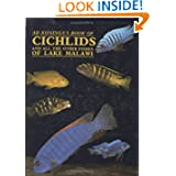 Konings' Book of Cichlids and All the Other Fishes of Lake Malawi