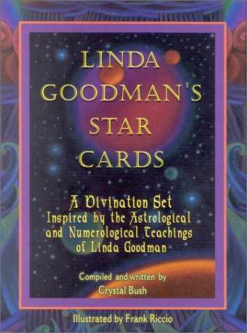 Linda Goodman's Star Cards: A Divination Set Inspired by the Astrological and Numerological Teachings of Linda Goodman w