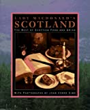 Lady Macdonald's Scotland: The Best of Scottish Food and Drink