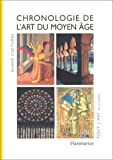 Guide culturel: Chronologie de l'art du Moyen-Âge (French Edition) (2080116525) by Barral i Altet, Xavier