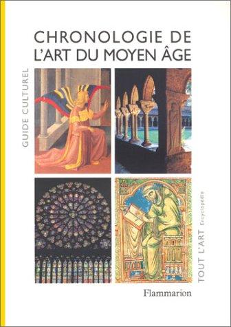 Guide culturel : Chronologie de l'art du Moyen-Âge