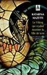 Le Viking qui voulait épouser la fille de soie par Mazetti