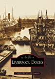 Michael Stammers Liverpool Docks (Images of England)