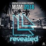 Revealed Recordings Presents Miami 2014