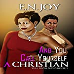 And You Call Yourself a Christian: Urban Books | E.N. Joy